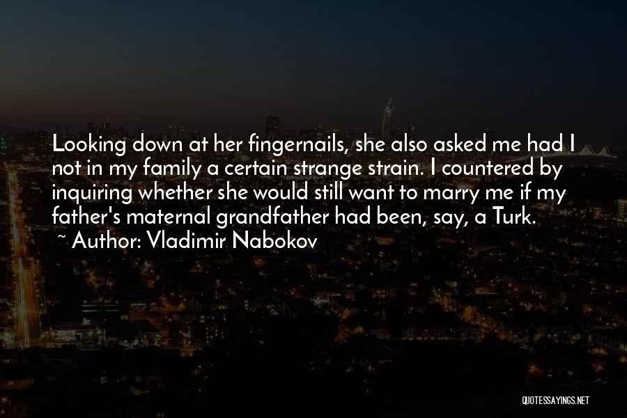 Turk Quotes By Vladimir Nabokov