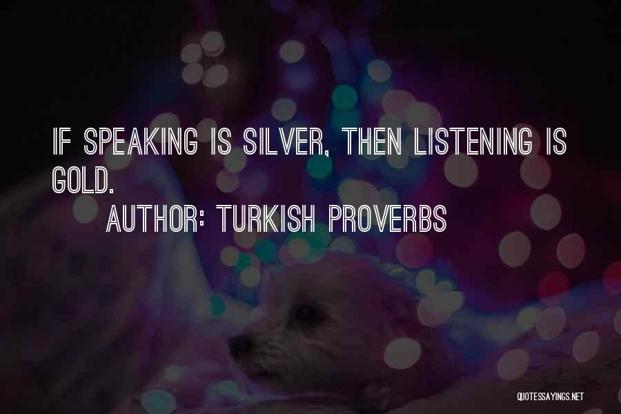 Turkish Proverbs Quotes 1224688