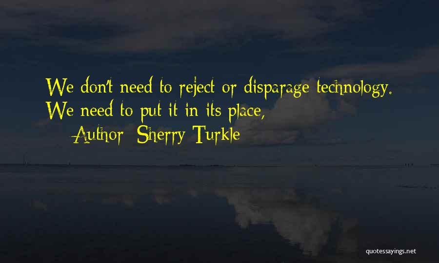Turkle Quotes By Sherry Turkle