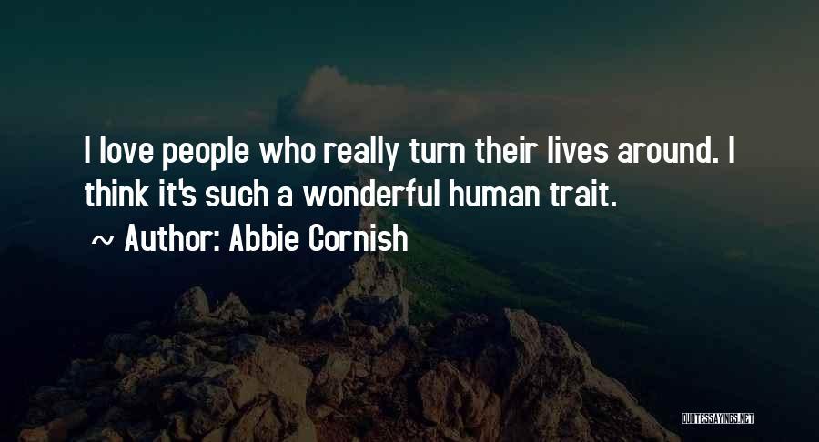 Turn Around Love Quotes By Abbie Cornish