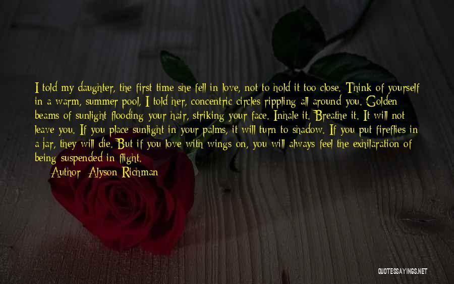 Turn Around Love Quotes By Alyson Richman