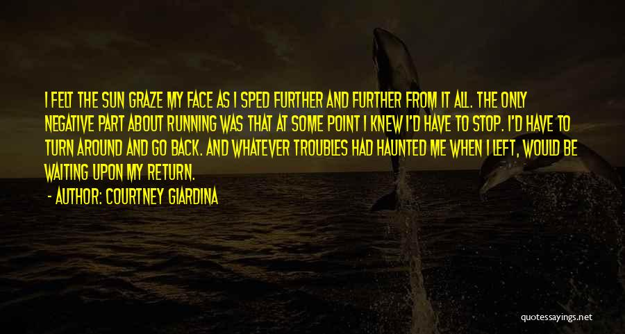 Turn Around Love Quotes By Courtney Giardina