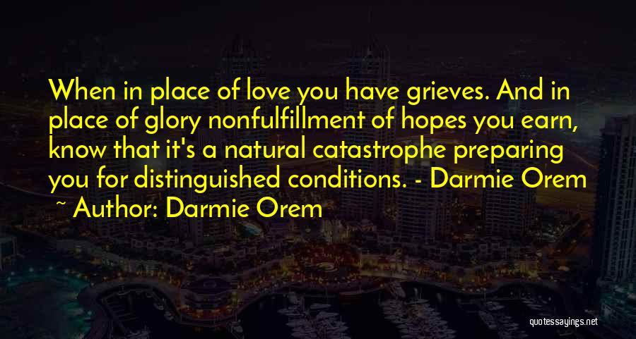 Turn Around Love Quotes By Darmie Orem