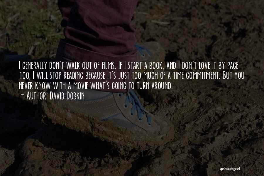 Turn Around Love Quotes By David Dobkin