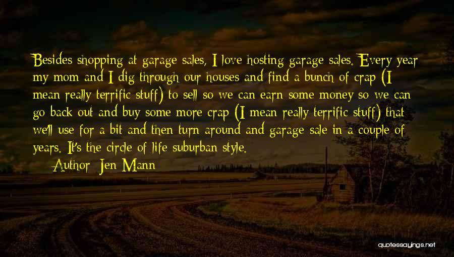 Turn Around Love Quotes By Jen Mann