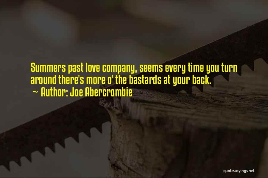 Turn Around Love Quotes By Joe Abercrombie