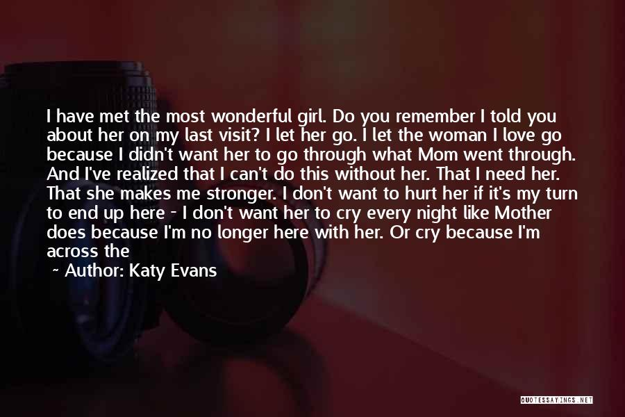 Turn Around Love Quotes By Katy Evans