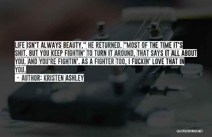 Turn Around Love Quotes By Kristen Ashley