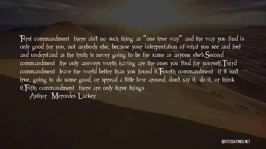 Turn Around Love Quotes By Mercedes Lackey