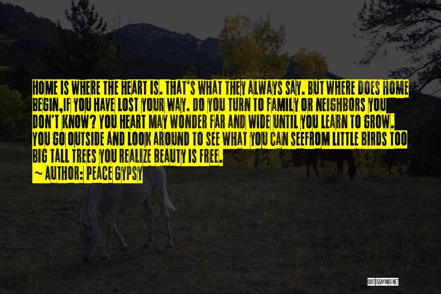 Turn Around Love Quotes By Peace Gypsy