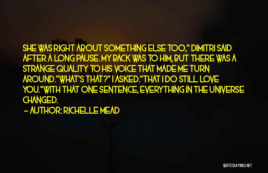 Turn Around Love Quotes By Richelle Mead