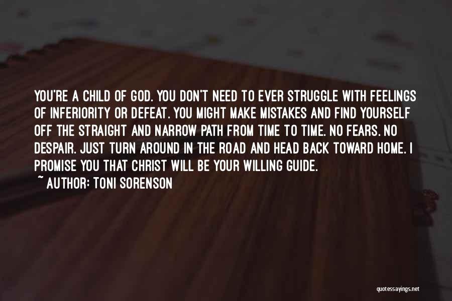 Turn Around Love Quotes By Toni Sorenson
