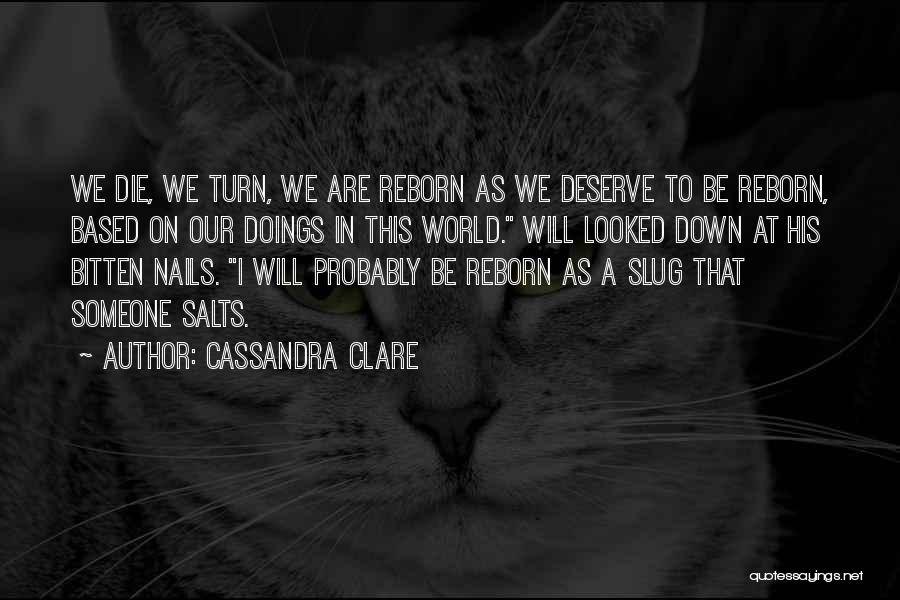Turn Down Someone Quotes By Cassandra Clare