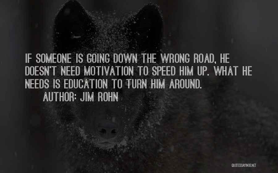 Turn Down Someone Quotes By Jim Rohn