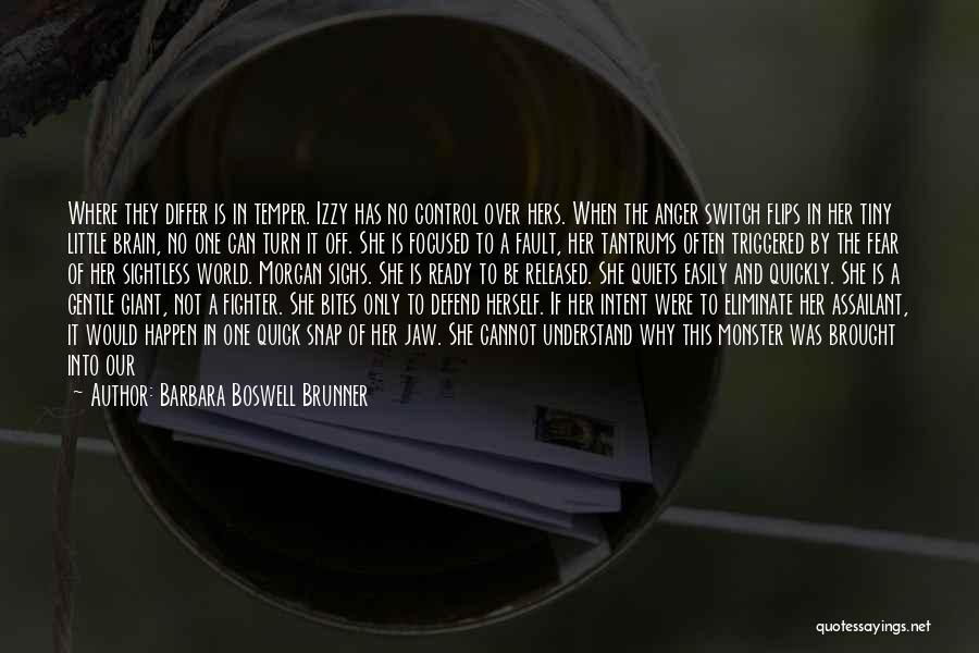 Turn Off Brain Quotes By Barbara Boswell Brunner