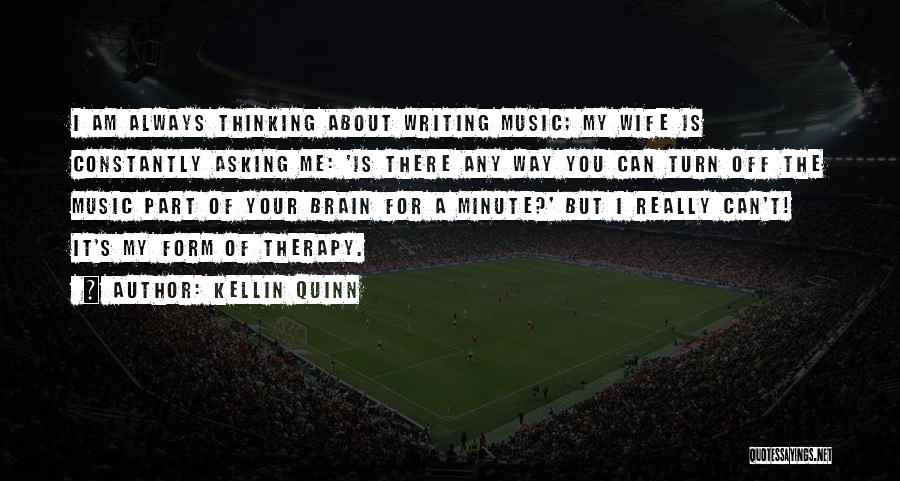 Turn Off Brain Quotes By Kellin Quinn