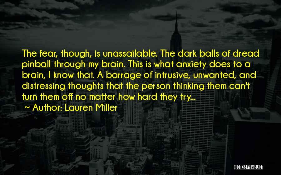 Turn Off Brain Quotes By Lauren Miller