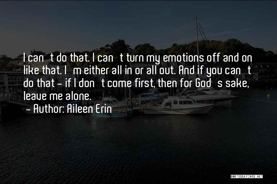 Turn Off Quotes By Aileen Erin