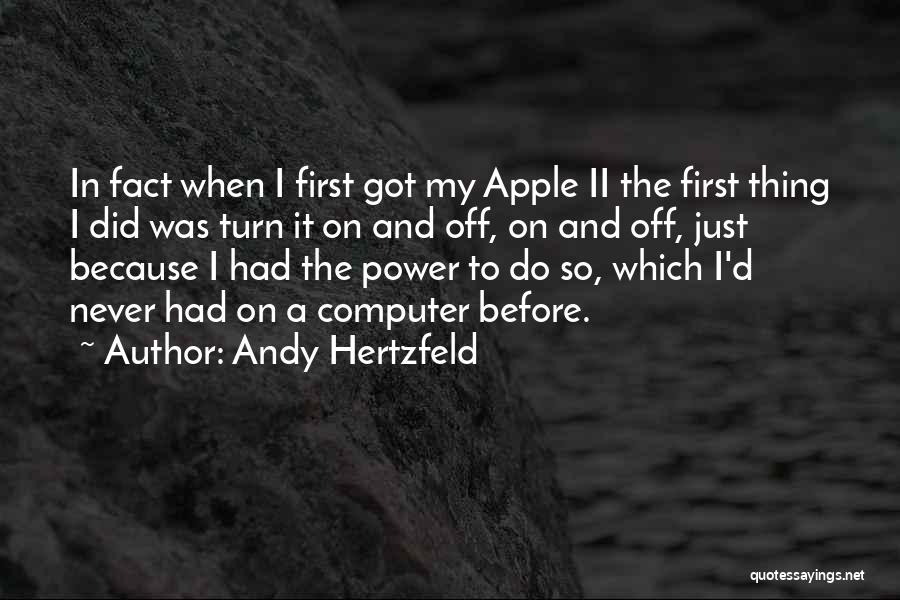 Turn Off Quotes By Andy Hertzfeld