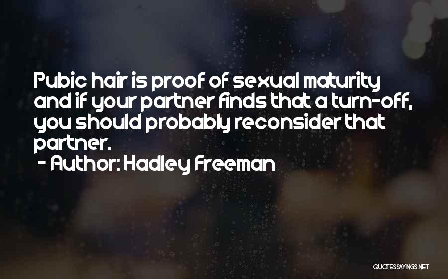 Turn Off Quotes By Hadley Freeman