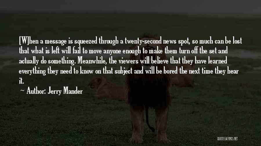 Turn Off Quotes By Jerry Mander