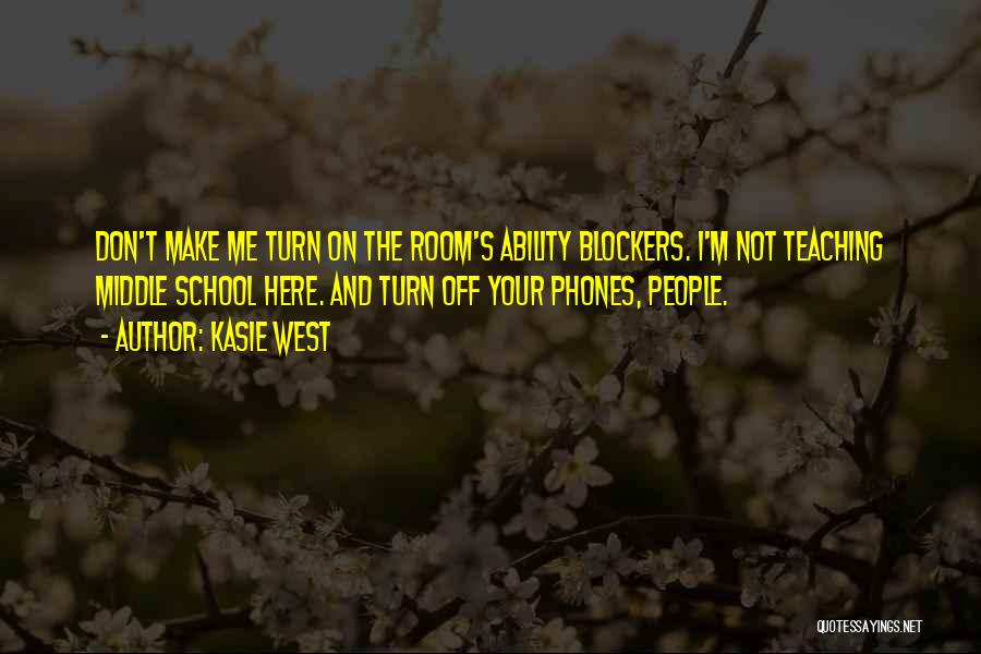 Turn Off Quotes By Kasie West