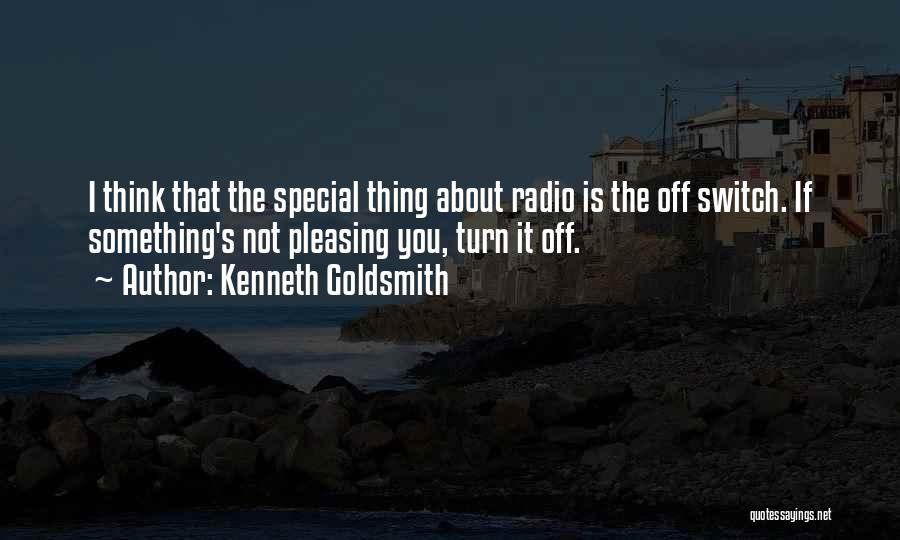 Turn Off Quotes By Kenneth Goldsmith