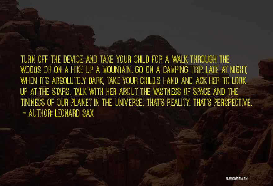 Turn Off Quotes By Leonard Sax