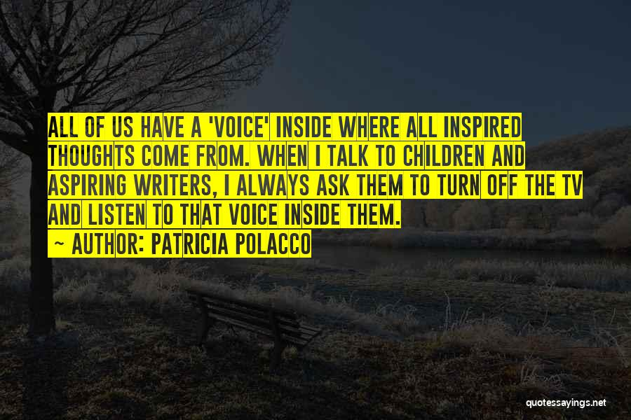 Turn Off Quotes By Patricia Polacco