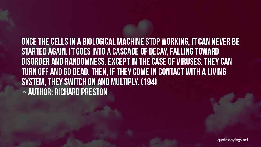 Turn Off Quotes By Richard Preston