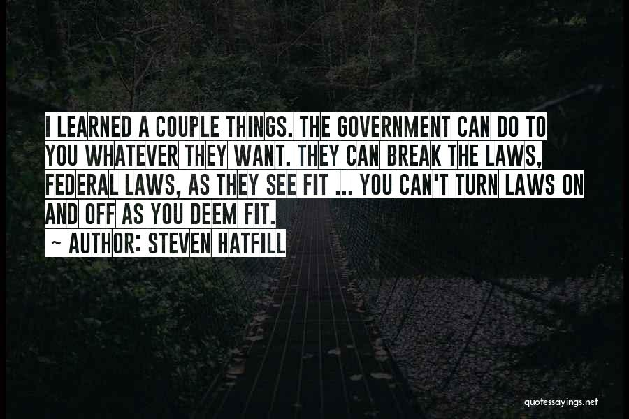 Turn Off Quotes By Steven Hatfill