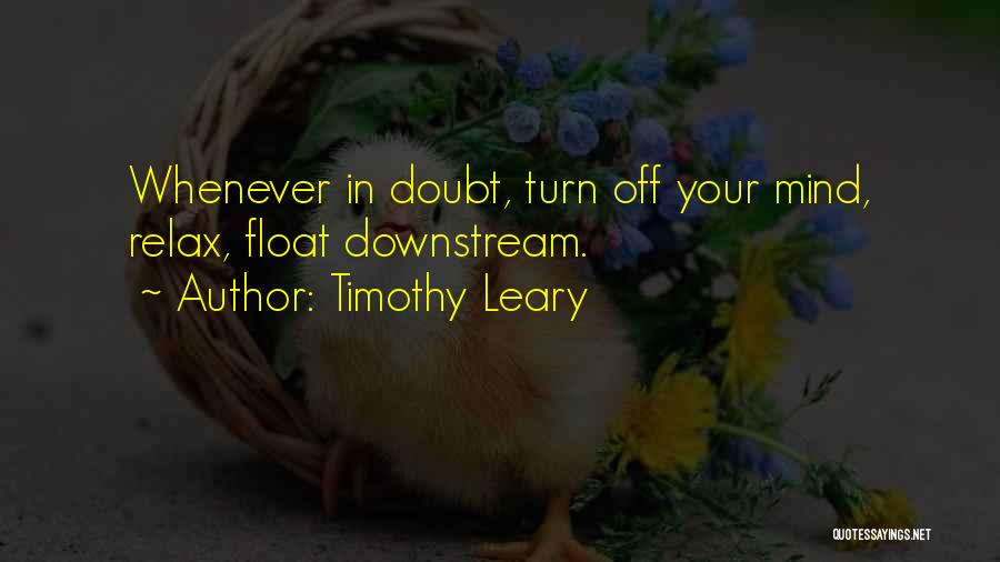 Turn Off Quotes By Timothy Leary