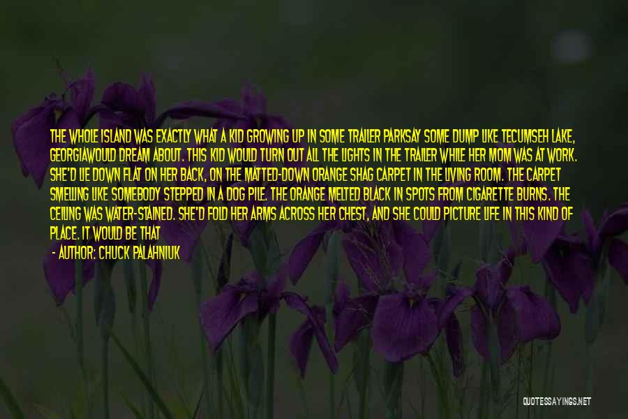 Turn Up Picture Quotes By Chuck Palahniuk