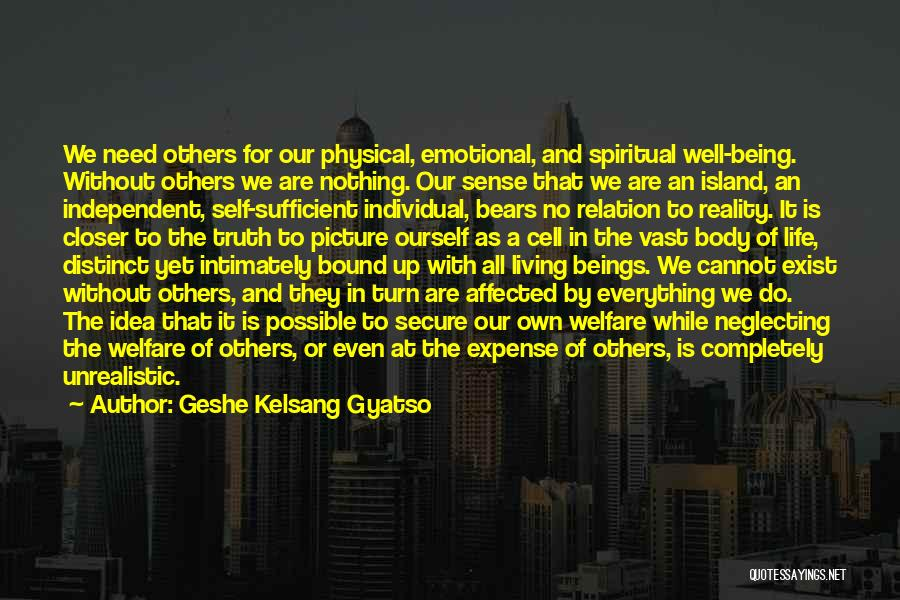 Turn Up Picture Quotes By Geshe Kelsang Gyatso