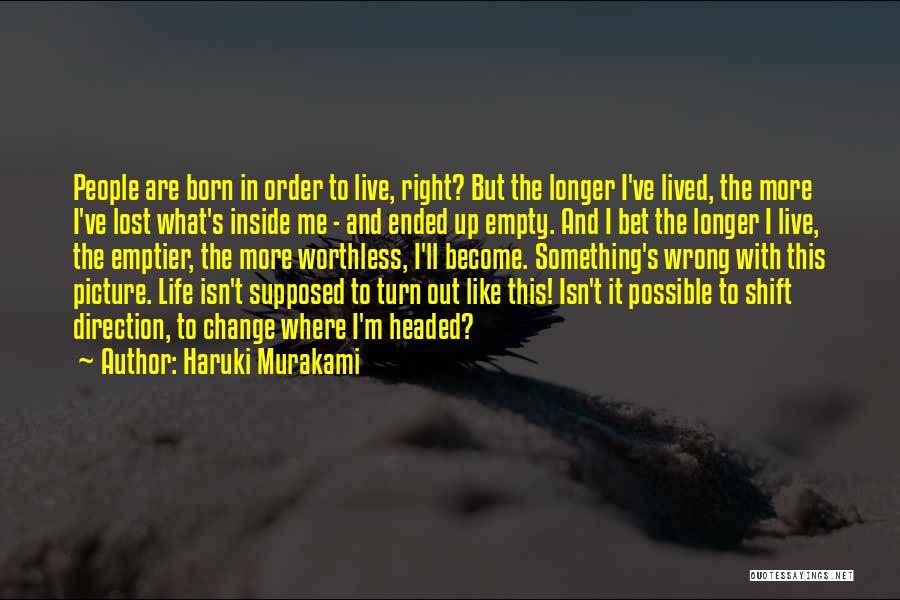 Turn Up Picture Quotes By Haruki Murakami