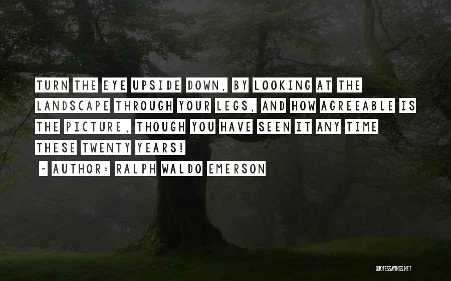 Turn Up Picture Quotes By Ralph Waldo Emerson