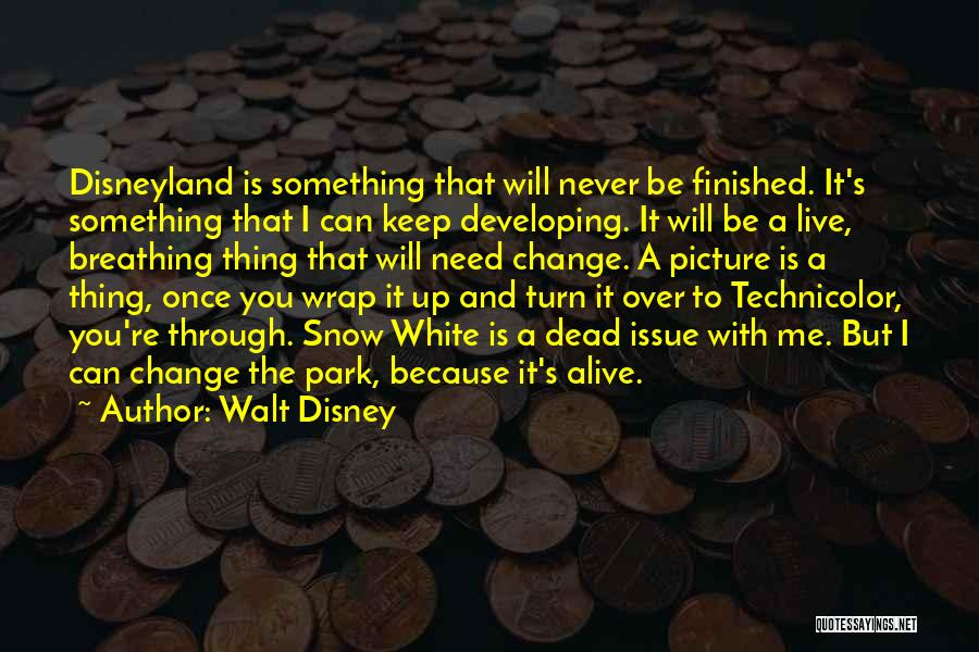 Turn Up Picture Quotes By Walt Disney