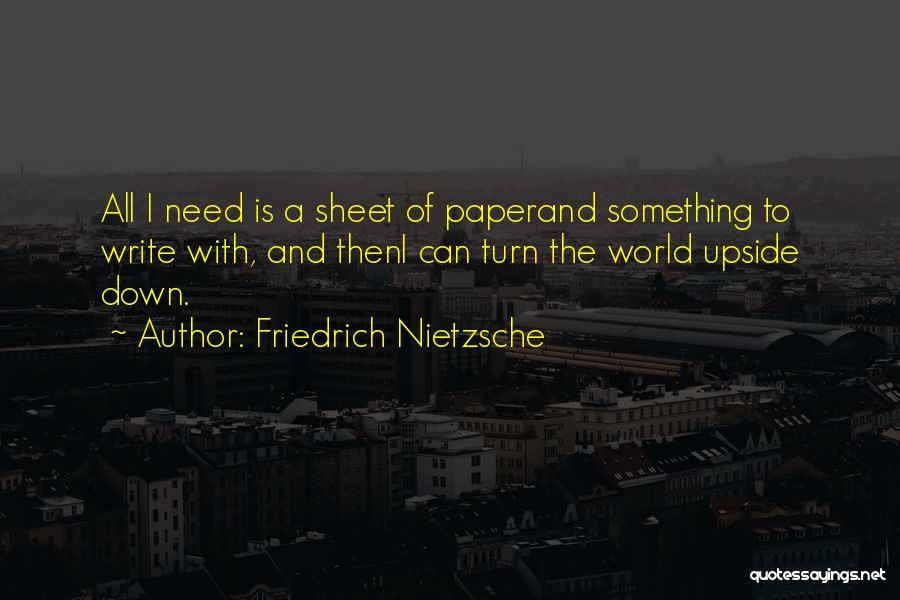 Turn Upside Down Quotes By Friedrich Nietzsche