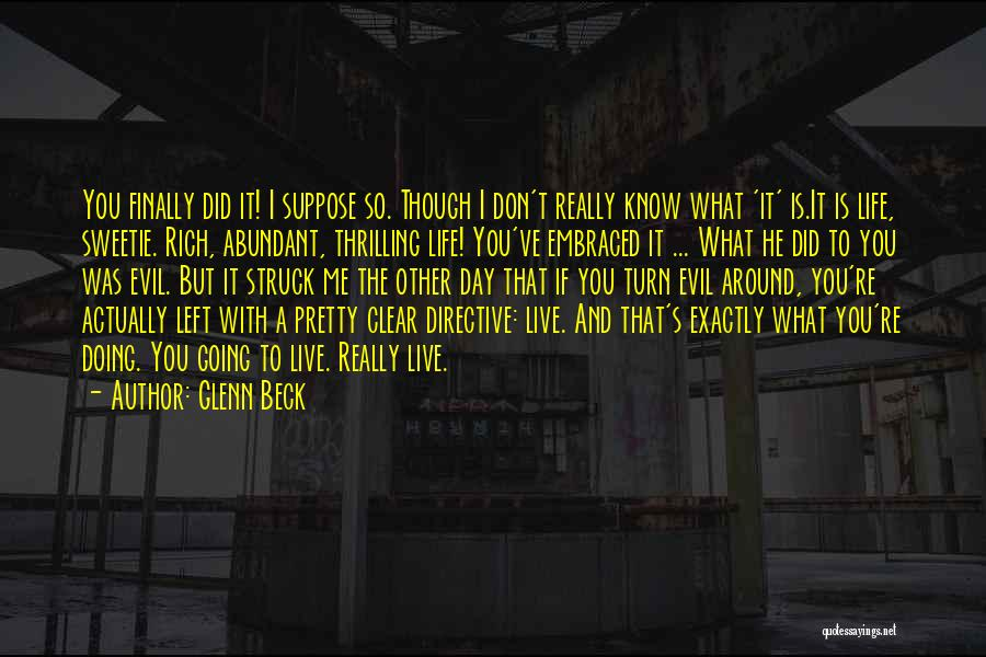 Turn Your Day Around Quotes By Glenn Beck