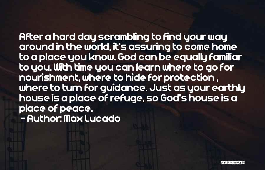 Turn Your Day Around Quotes By Max Lucado
