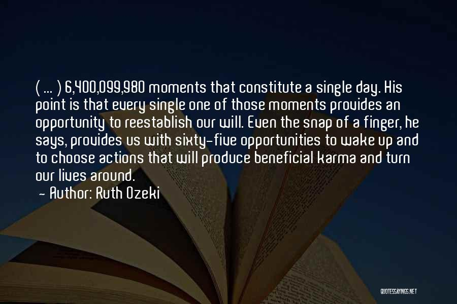 Turn Your Day Around Quotes By Ruth Ozeki
