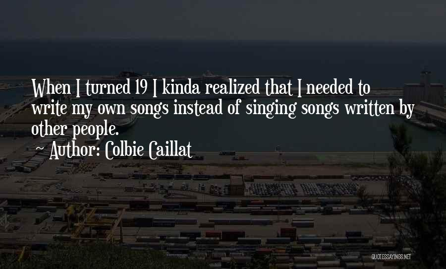 Turned 19 Quotes By Colbie Caillat