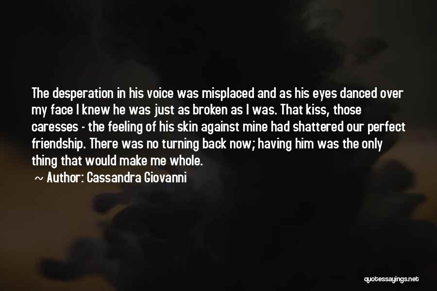 Turning My Back Quotes By Cassandra Giovanni