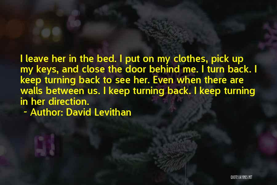 Turning My Back Quotes By David Levithan