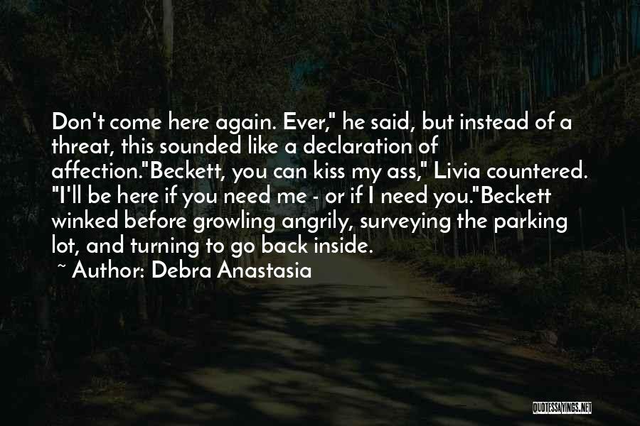 Turning My Back Quotes By Debra Anastasia