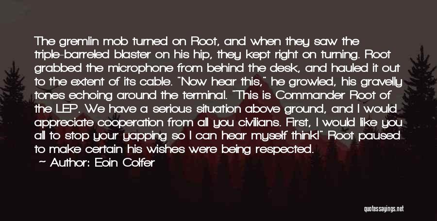 Turning My Back Quotes By Eoin Colfer