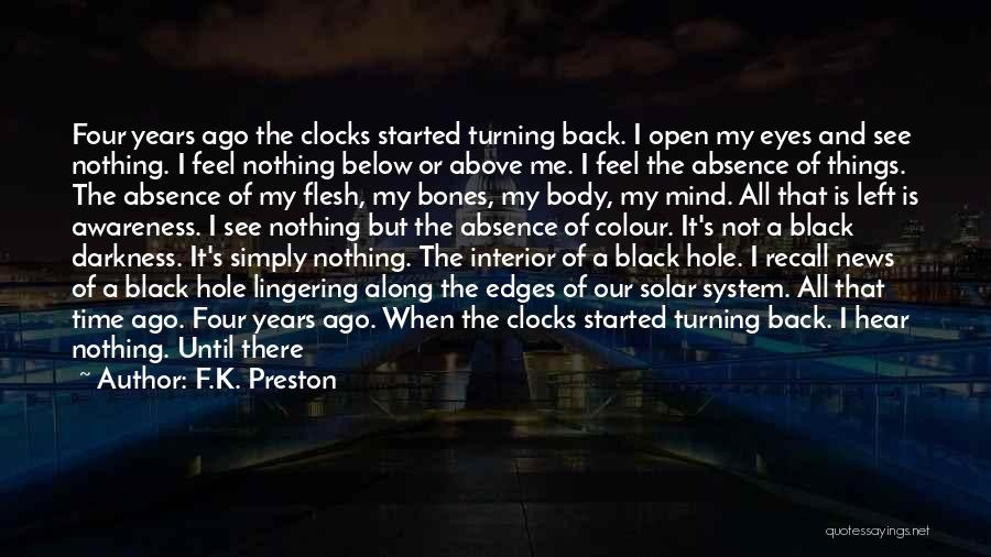 Turning My Back Quotes By F.K. Preston