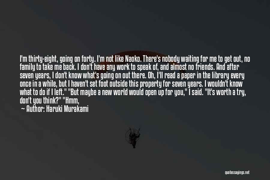 Turning My Back Quotes By Haruki Murakami