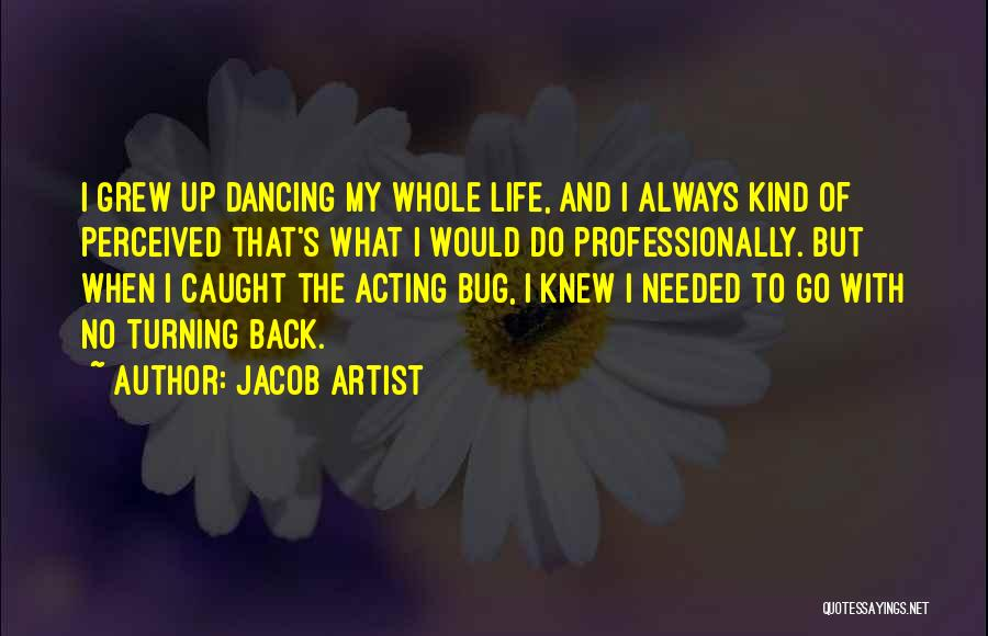 Turning My Back Quotes By Jacob Artist