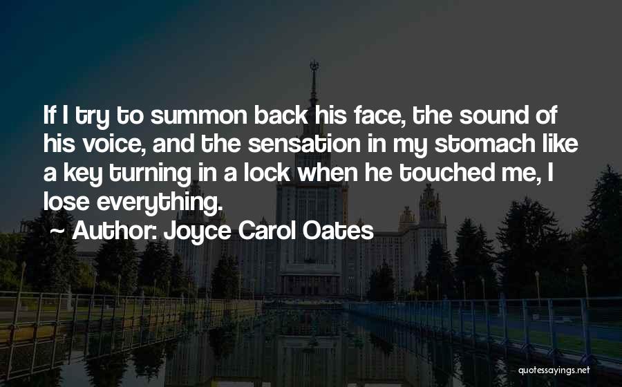 Turning My Back Quotes By Joyce Carol Oates